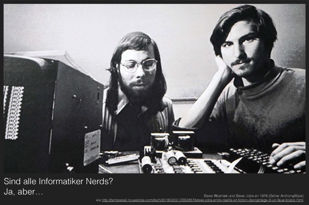 Sind alle Informatiker Nerds? Ja, aber… Steve ...