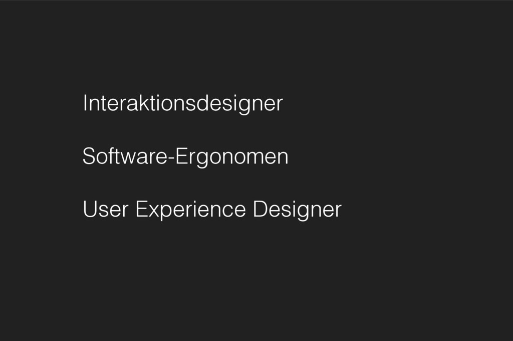 Interaktionsdesigner Software-Ergonomen User Ex...