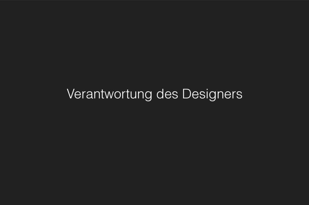 Verantwortung des Designers
