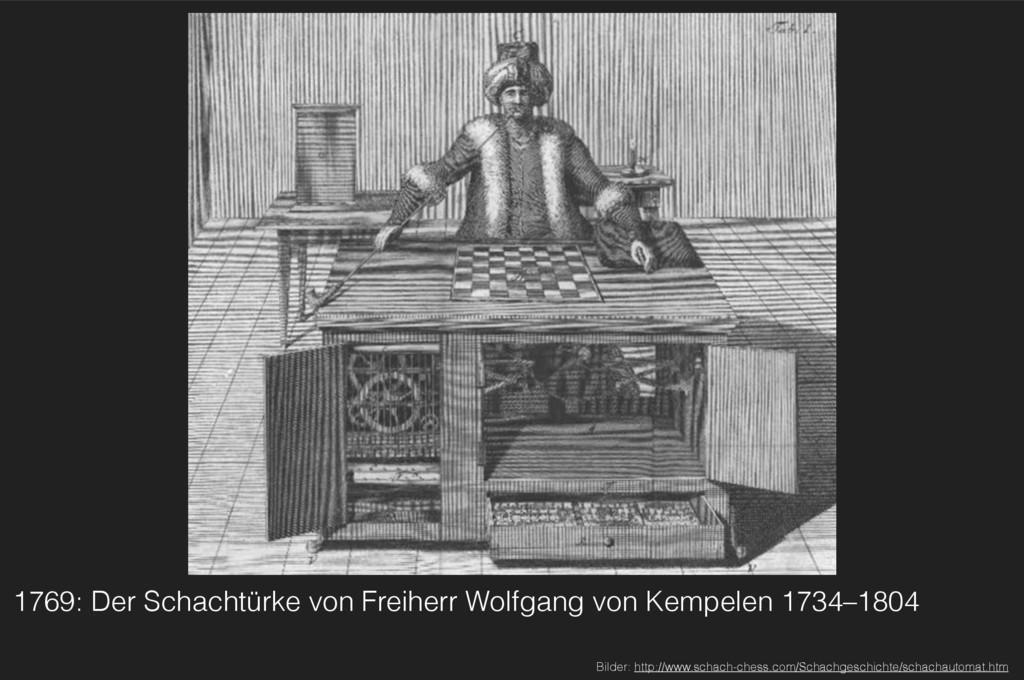 1769: Der Schachtürke von Freiherr Wolfgang von...