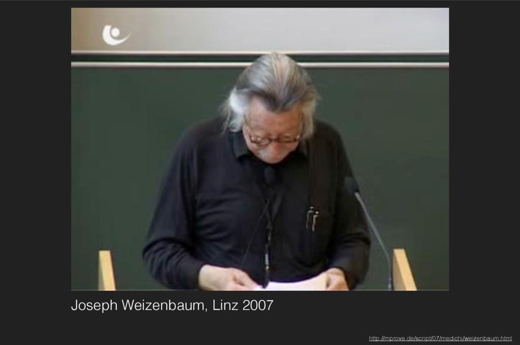 Joseph Weizenbaum, Linz 2007 http://mprove.de/s...