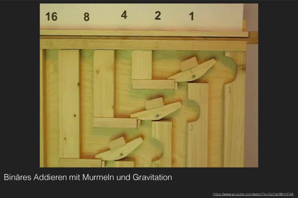 Binäres Addieren mit Murmeln und Gravitation ht...