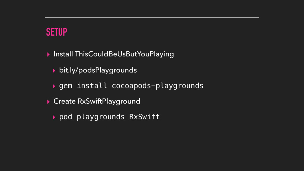 SETUP ▸ Install ThisCouldBeUsButYouPlaying ▸ bi...