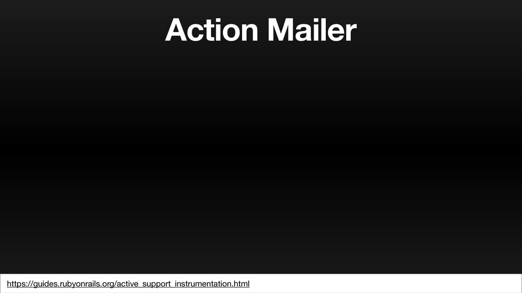 Action Mailer https://guides.rubyonrails.org/ac...