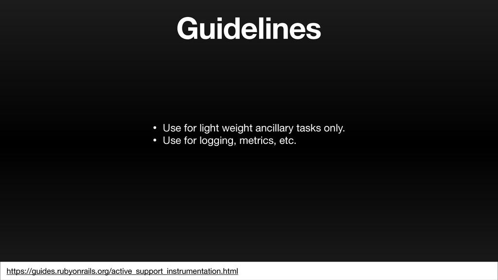 Guidelines https://guides.rubyonrails.org/activ...