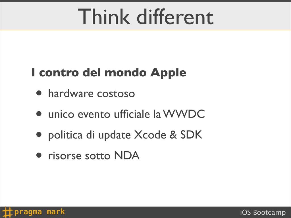 iOS Bootcamp Think different I contro del mondo...