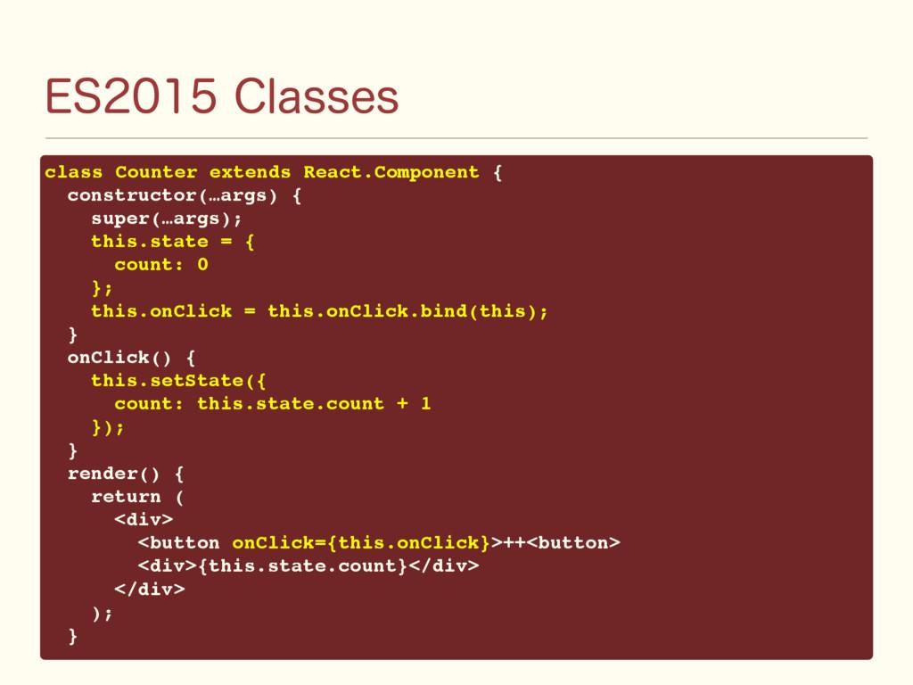 &4$MBTTFT class Counter extends React.Comp...