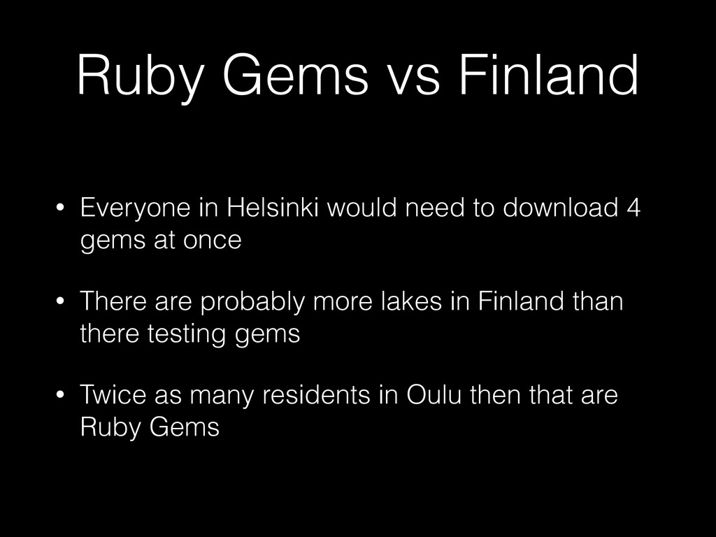Ruby Gems vs Finland • Everyone in Helsinki wou...