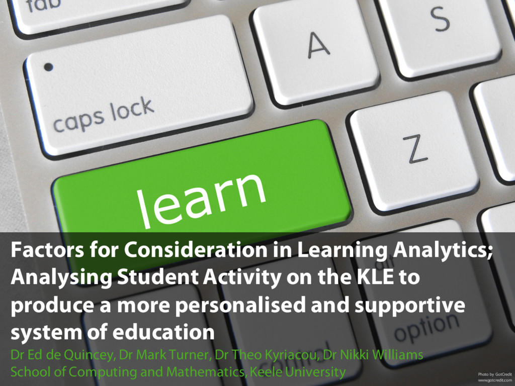 Factors for Consideration in Learning Analytics...
