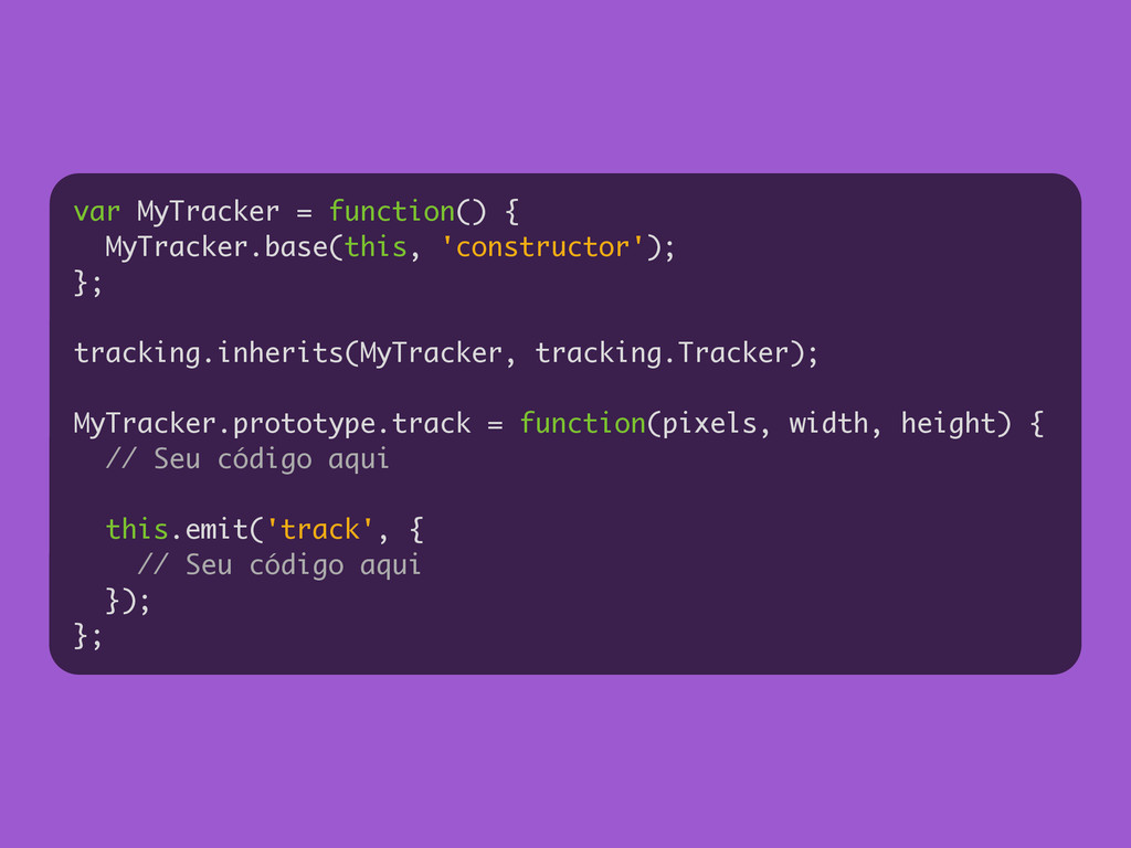 var MyTracker = function() { MyTracker.base(thi...