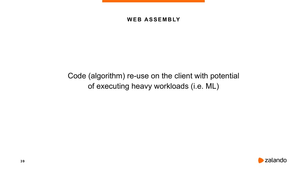 3 9 WEB ASSEMBLY Code (algorithm) re-use on the...