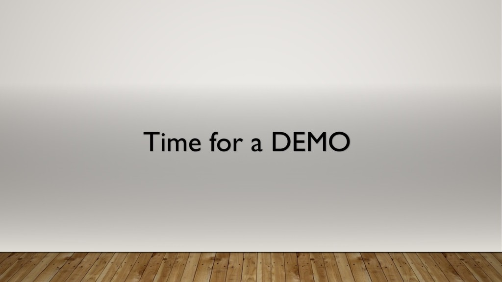 Time for a DEMO