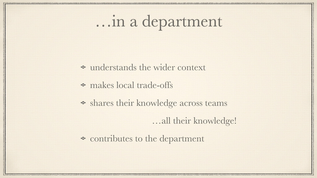 …in a department understands the wider context ...
