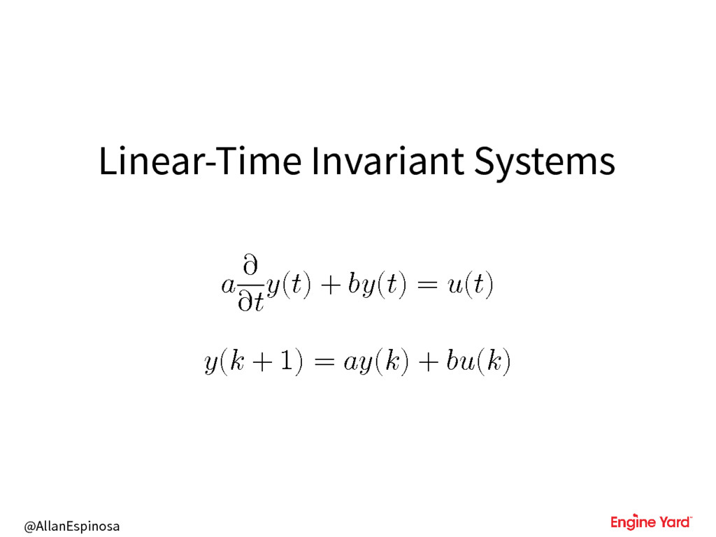 @AllanEspinosa Linear-Time Invariant Systems  ∂...