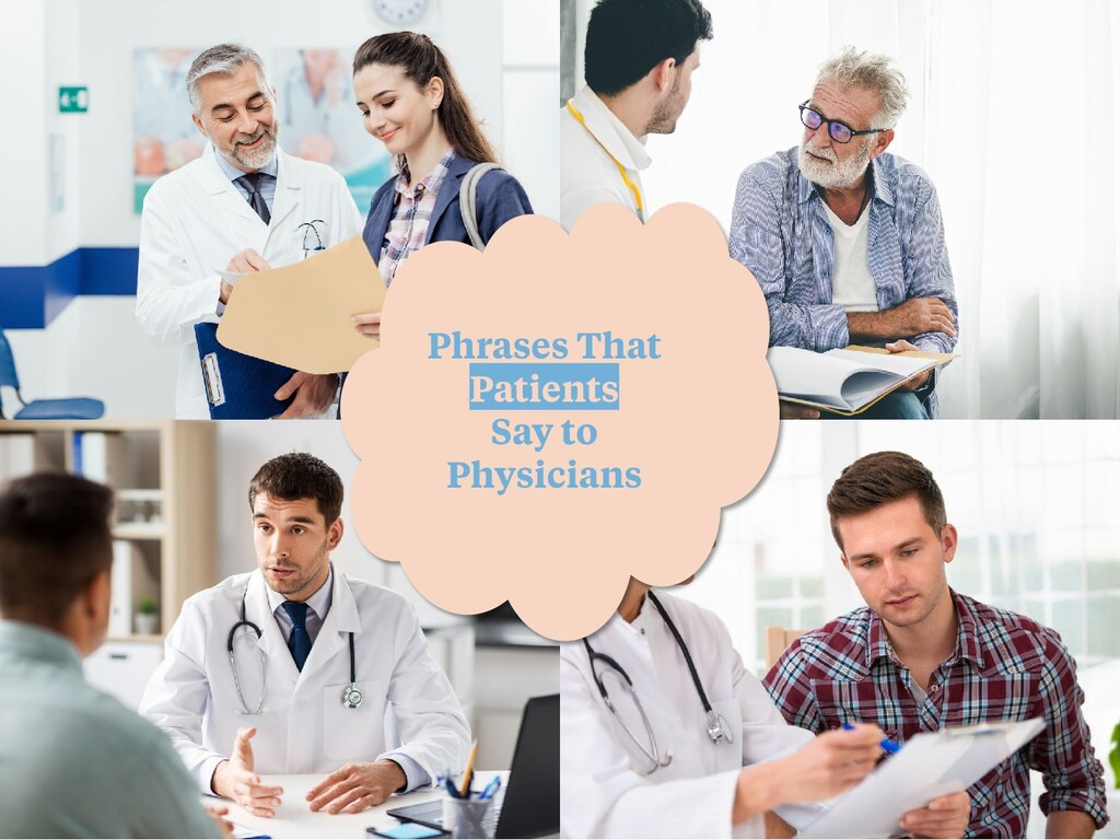 Phrases That Patients Say to Physicians