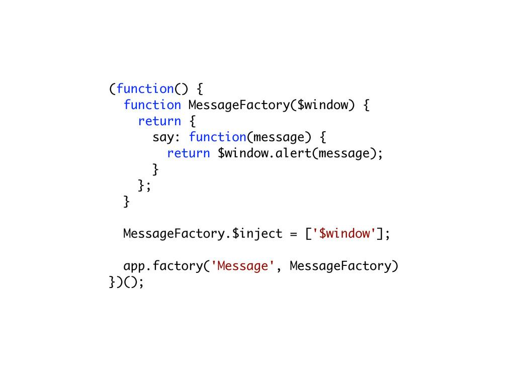 (function() { function MessageFactory($window) ...