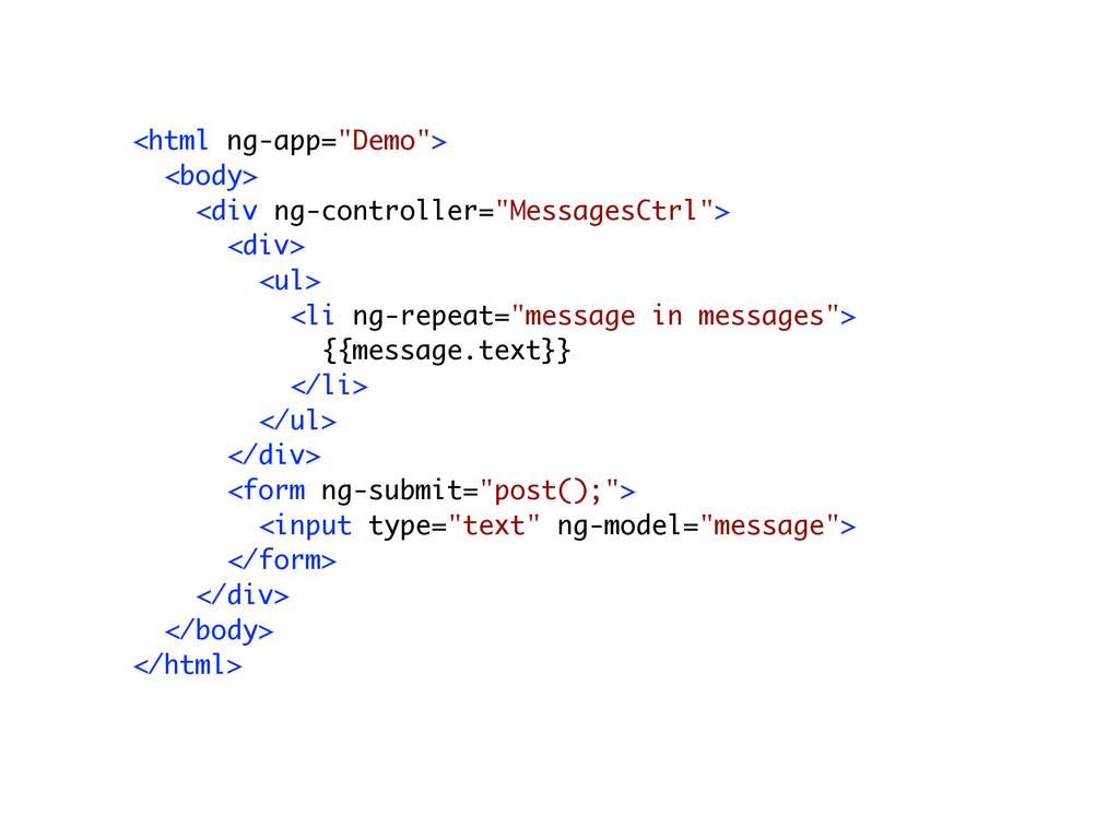 """<html ng-app=""""Demo""""> <body> <div ng-controller=..."""