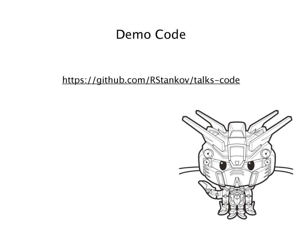 https://github.com/RStankov/talks-code Demo Code