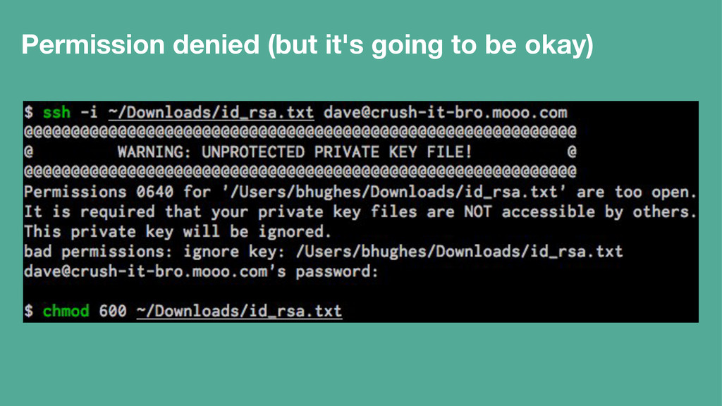 Permission denied (but it's going to be okay)