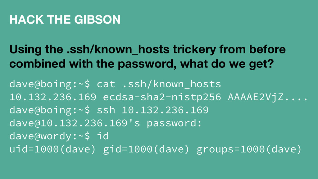 HACK THE GIBSON Using the .ssh/known_hosts tric...
