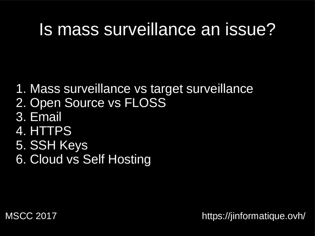 Is mass surveillance an issue? 1. Mass surveill...
