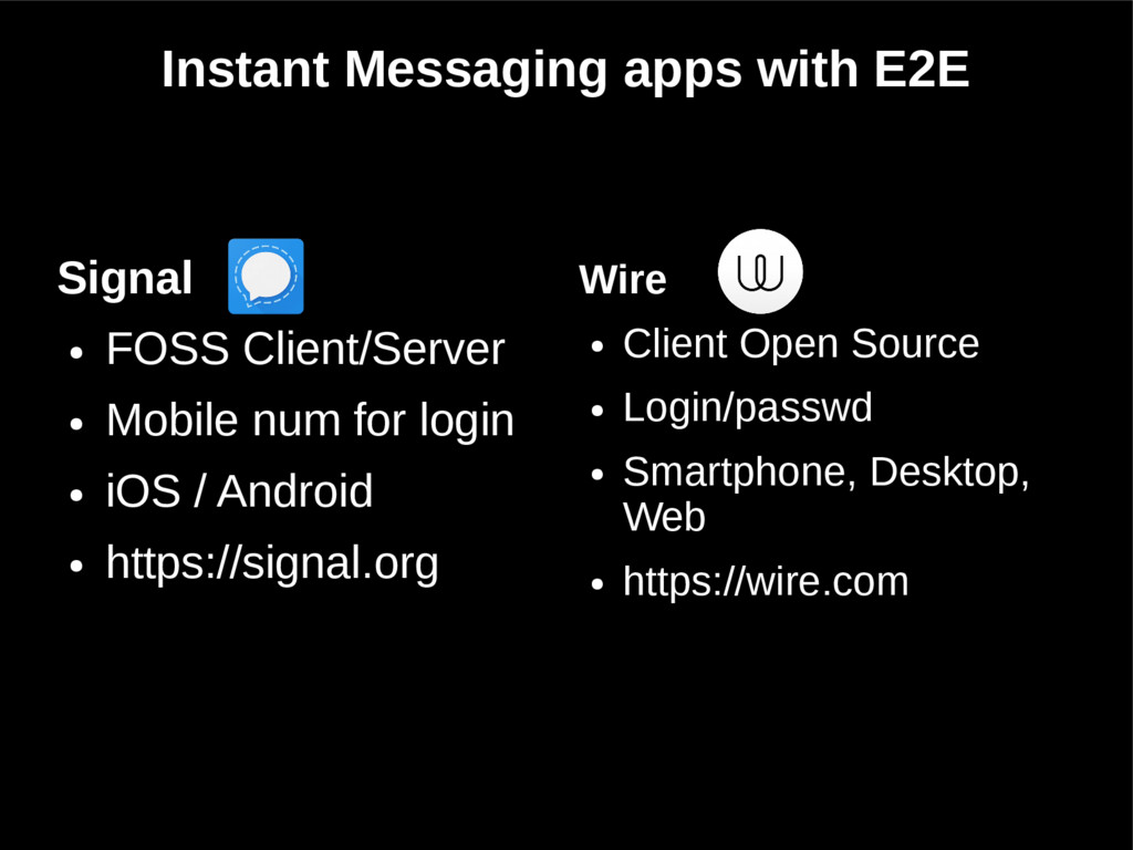 Instant Messaging apps with E2E Signal ● FOSS C...