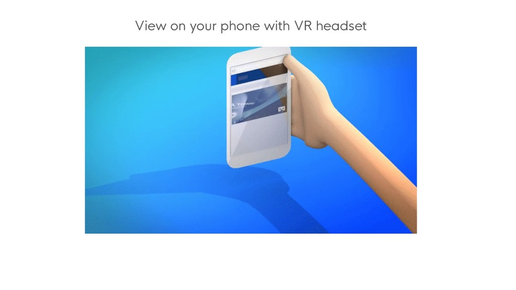 View on your phone with VR headset