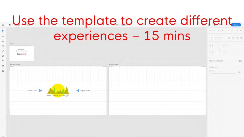 Use the template to create different experience...