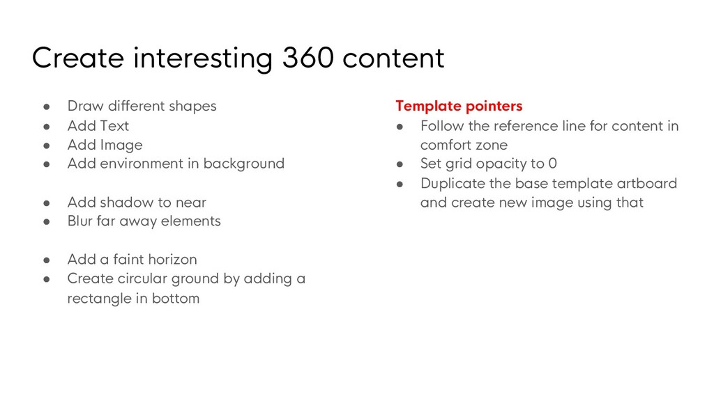Create interesting 360 content ● Draw different...