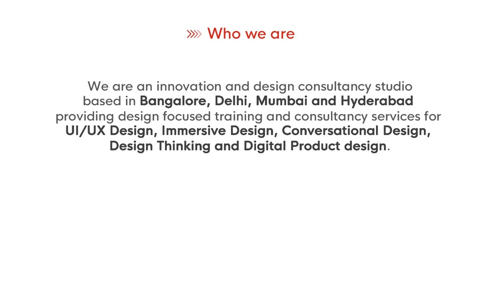 Who we are We are an innovation and design cons...
