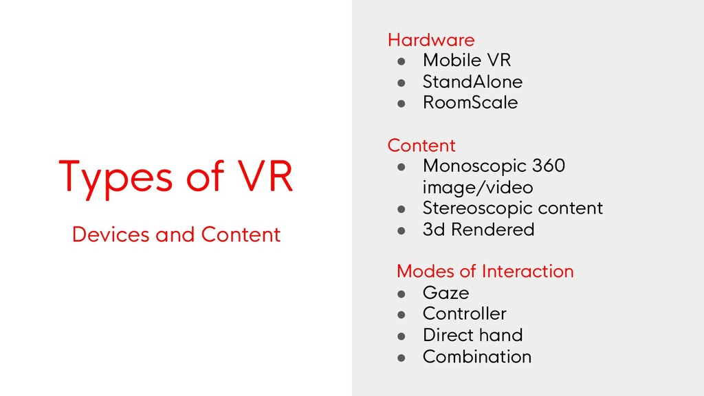 Types of VR Devices and Content Hardware ● Mobi...