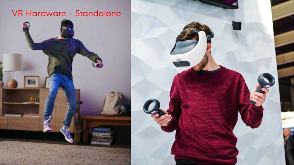 VR Hardware - Standalone