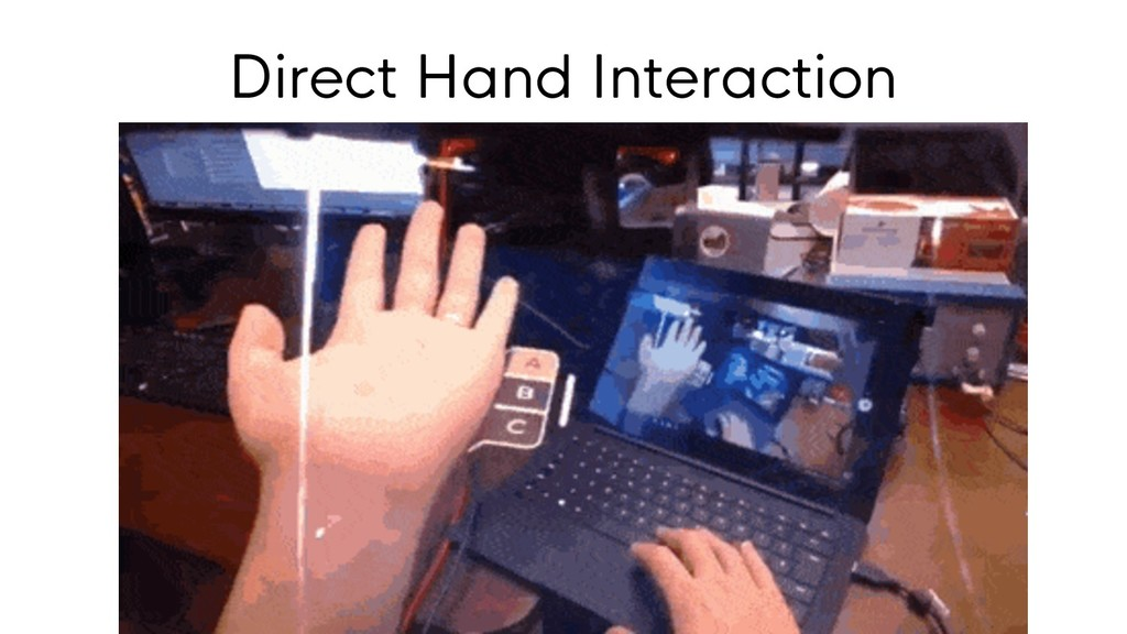 Direct Hand Interaction