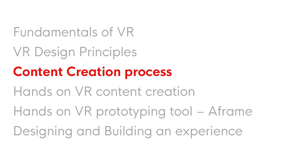 Fundamentals of VR VR Design Principles Content...