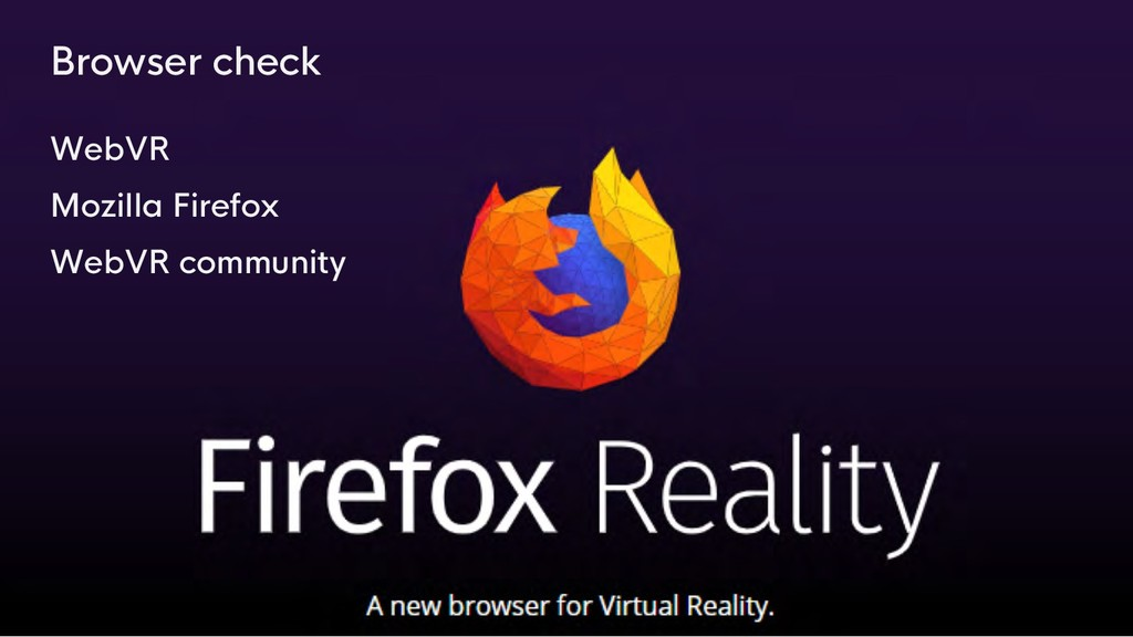 Browser check WebVR Mozilla Firefox WebVR commu...
