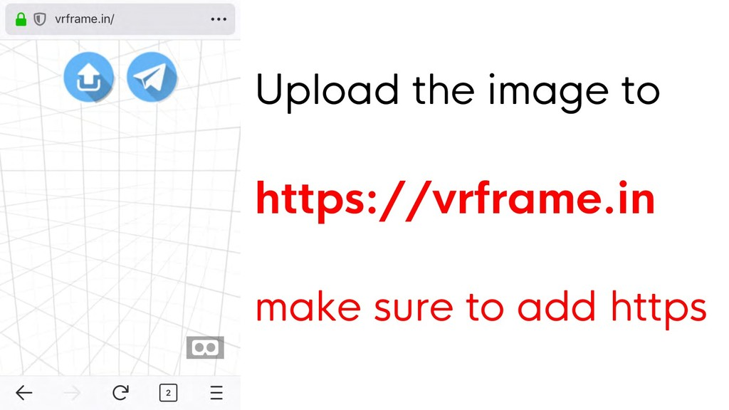 Upload the image to https://vrframe.in make sur...