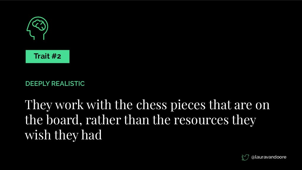They work with the chess pieces that are on the...