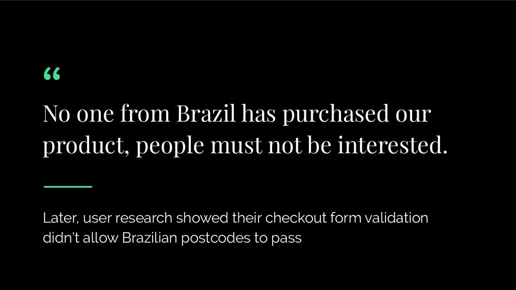 No one from Brazil has purchased our product, p...