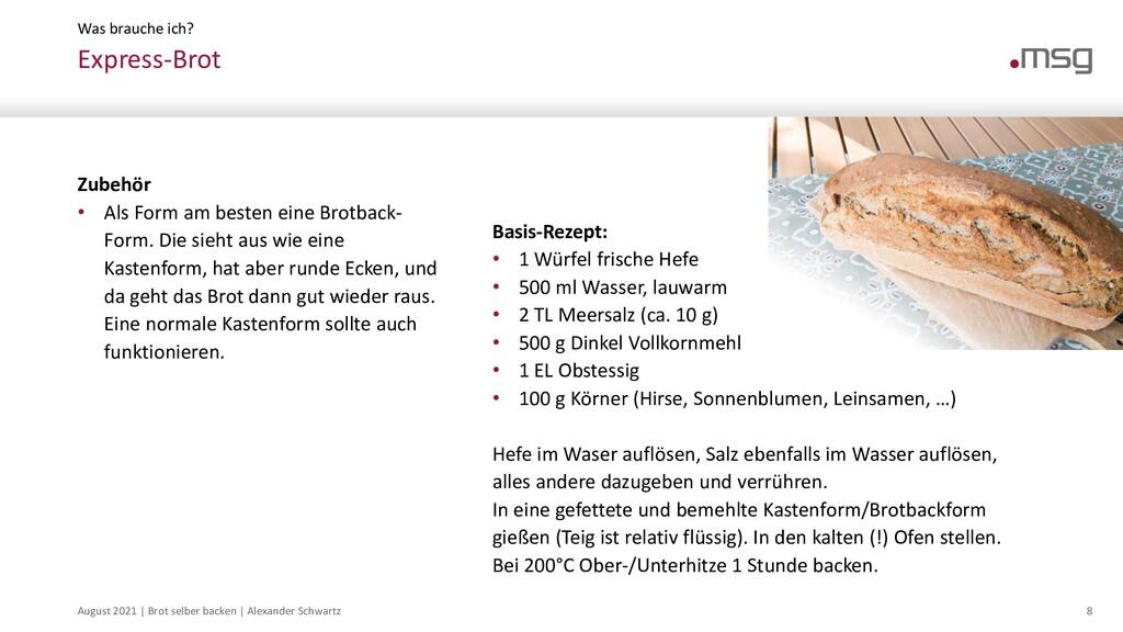 August 2021   Brot selber backen   Alexander Sc...