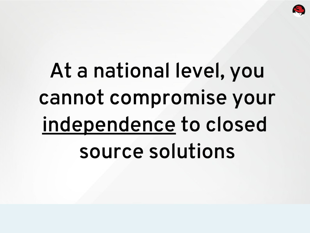 At a national level, you cannot compromise your...