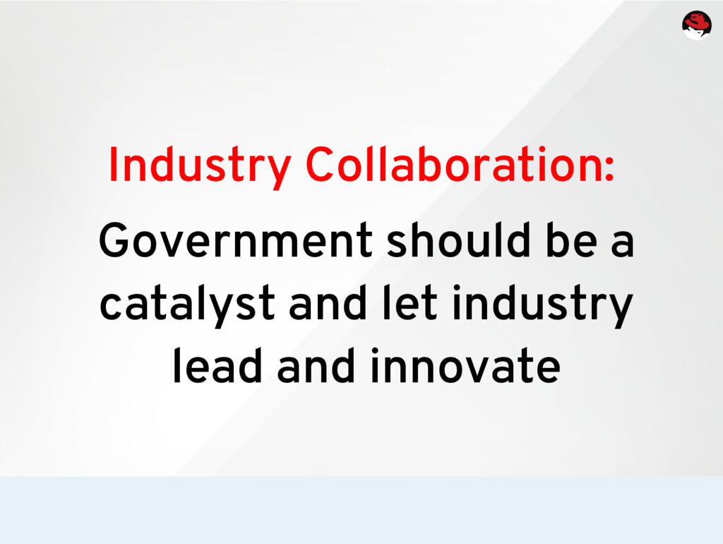Industry Collaboration: Government should be a ...