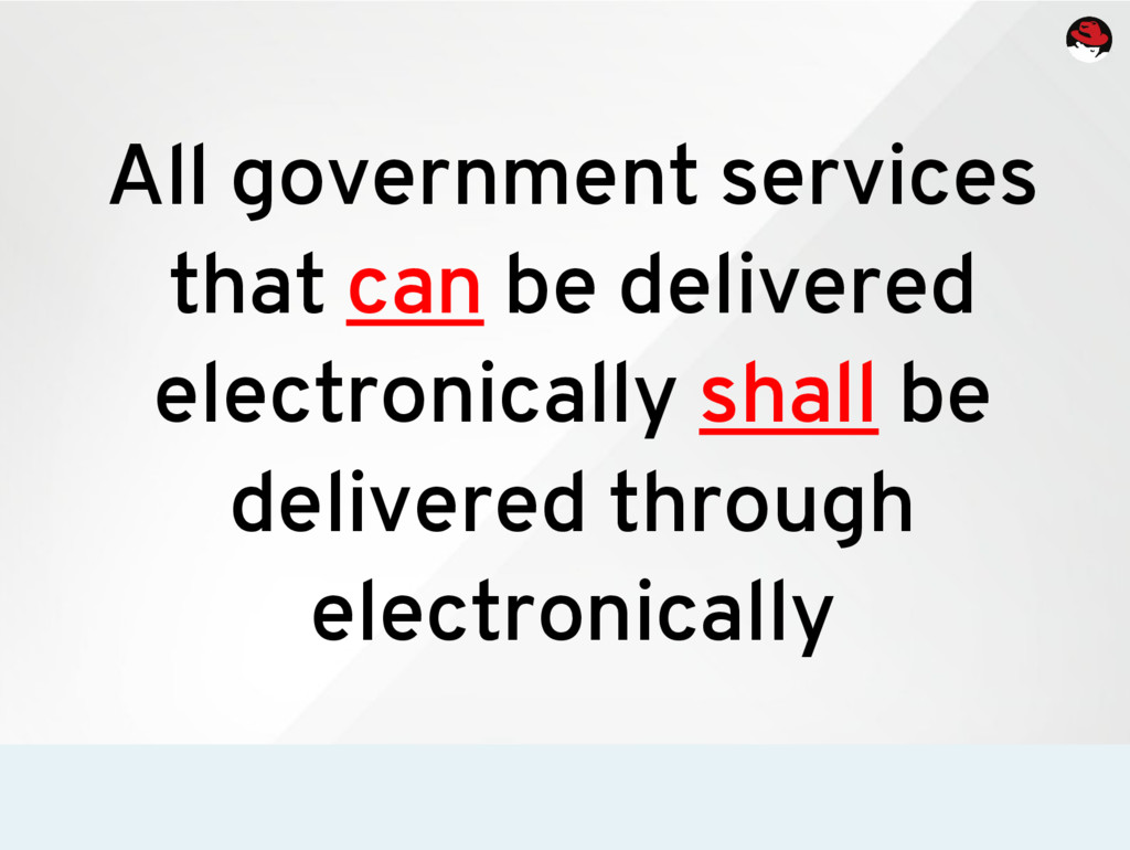 All government services that can be delivered e...