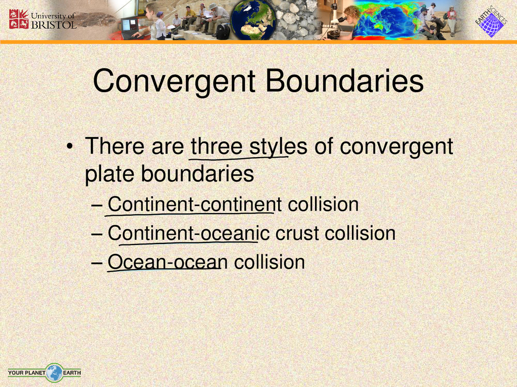 • There are three styles of convergent plate bo...