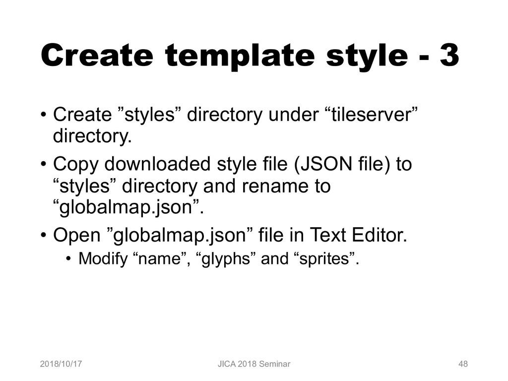 "Create template style - 3 • Create ""styles"" dir..."