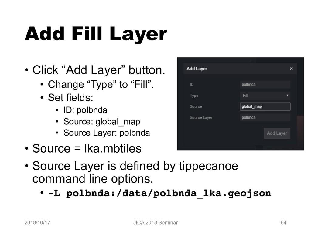 """Add Fill Layer • Click """"Add Layer"""" button. • Ch..."""