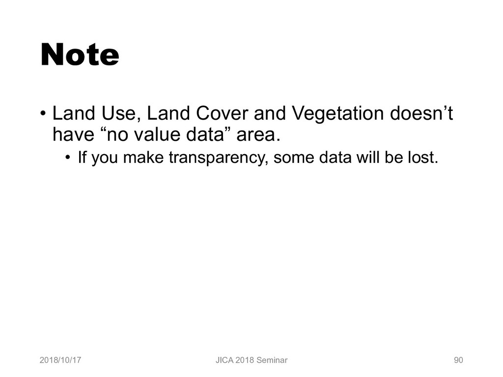 Note • Land Use, Land Cover and Vegetation does...