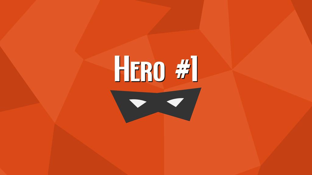 Hero #1