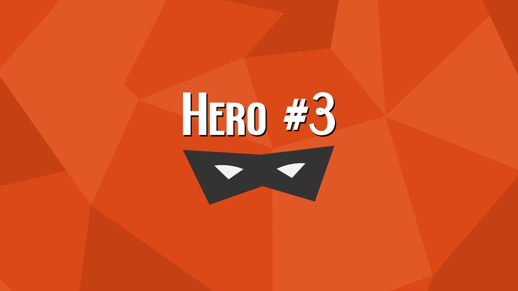 Hero #3
