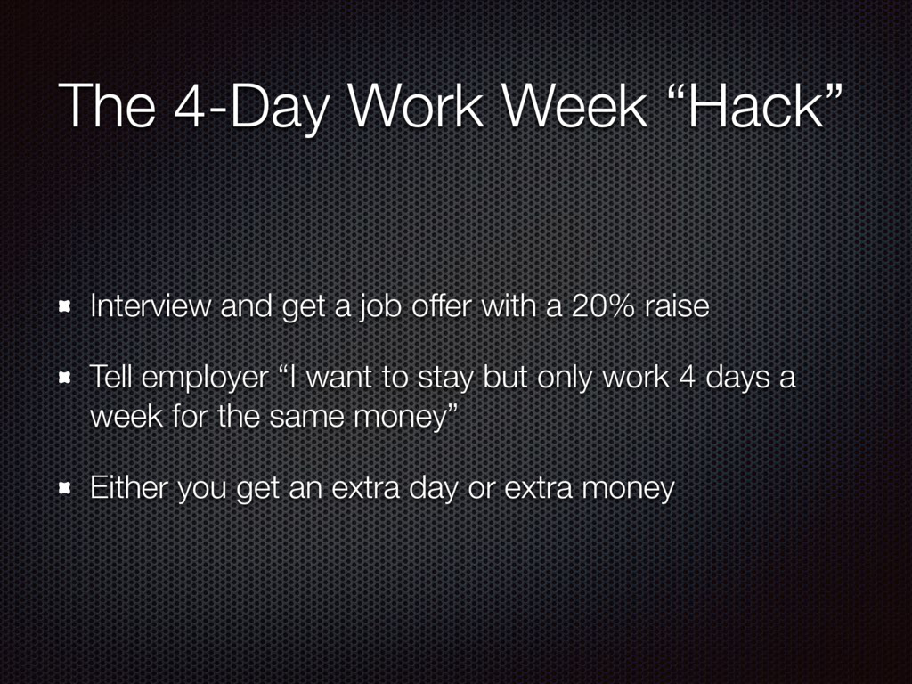 """The 4-Day Work Week """"Hack"""" Interview and get a ..."""