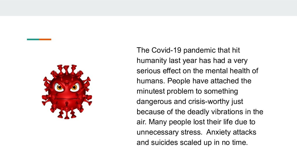 The Covid-19 pandemic that hit humanity last ye...